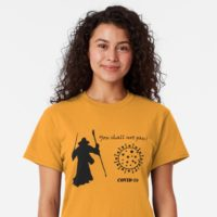 You Shall Not Pass Coronavirus Shirt