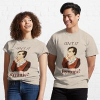 Isnt It Byronic T-shirt